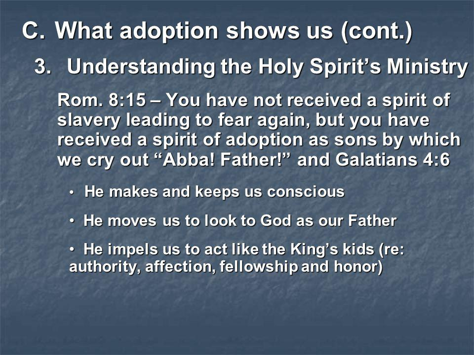 What adoption shows us (cont.)