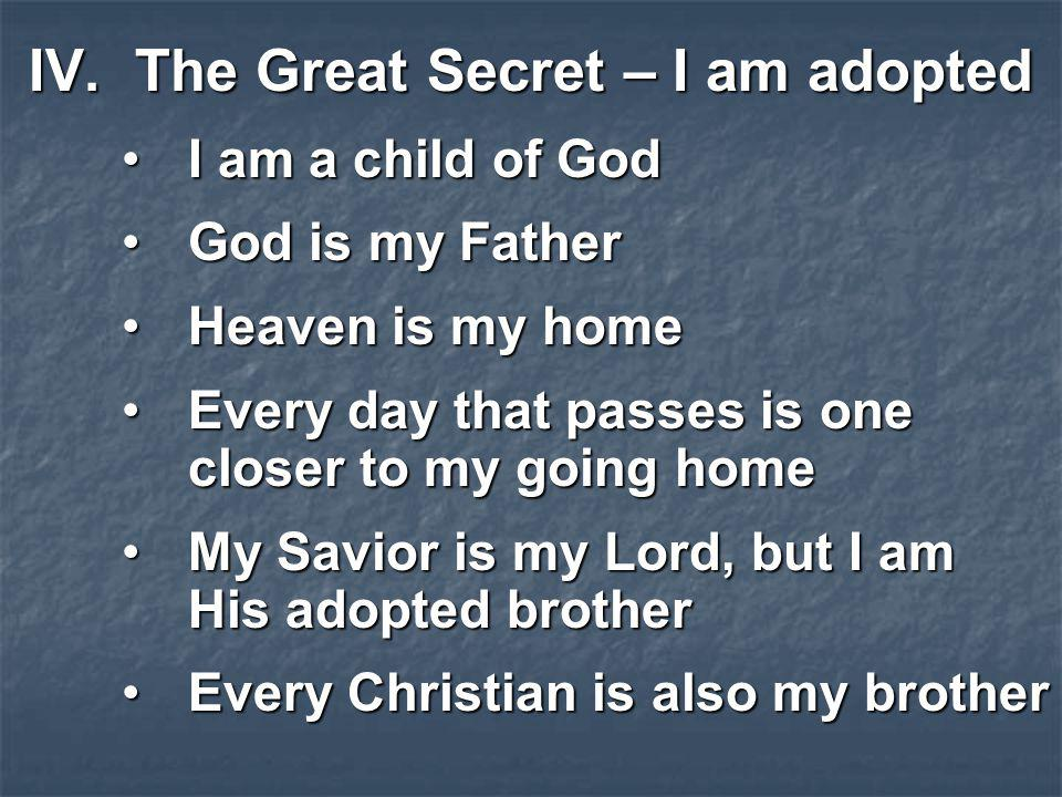 The Great Secret – I am adopted