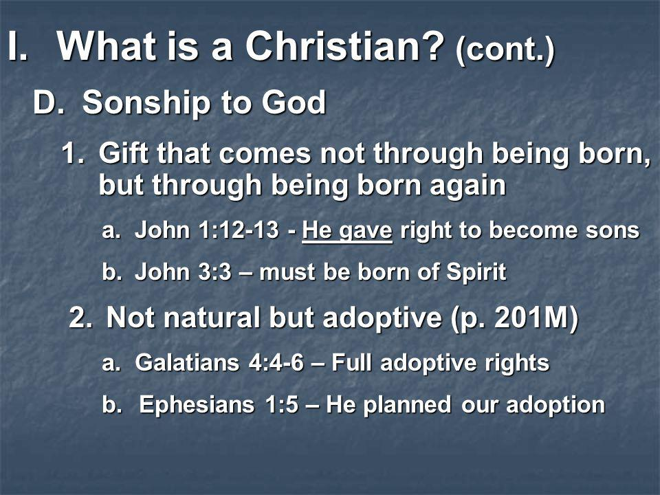 What is a Christian (cont.)