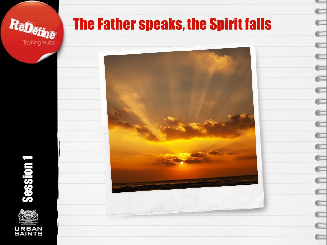 The Father speaks, the Spirit falls