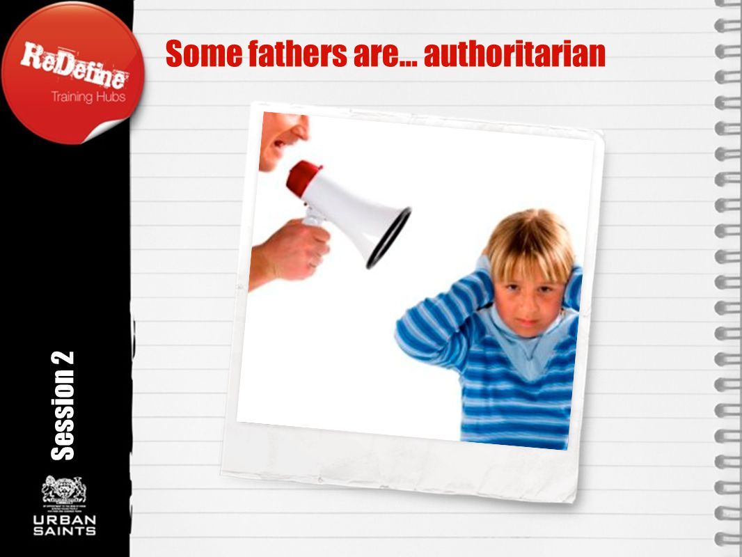 Some fathers are… authoritarian