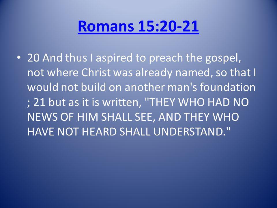 Romans 15:20-21