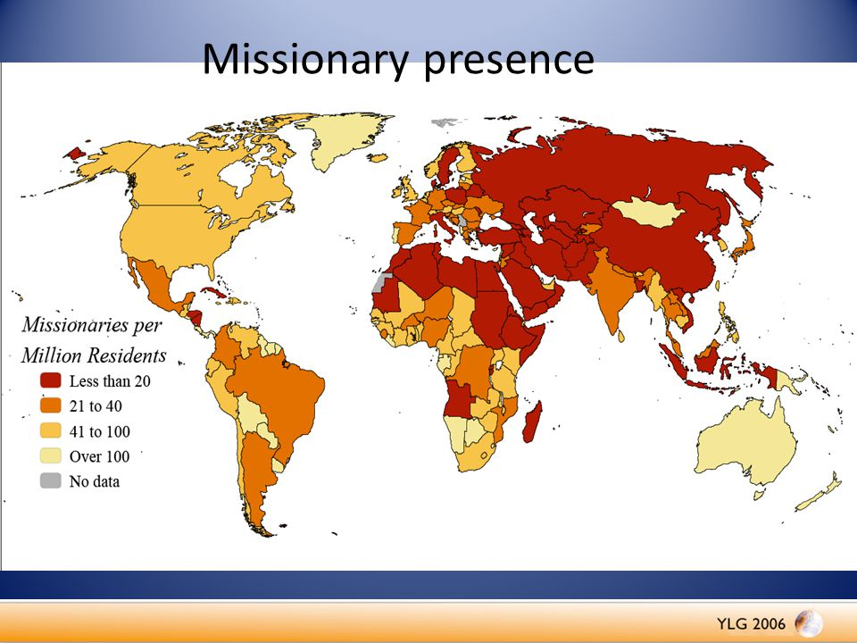 Missionary presence Where We Need To Go - The Task Remaining