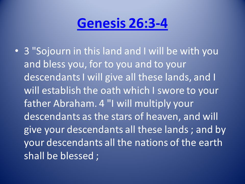 Genesis 26:3-4