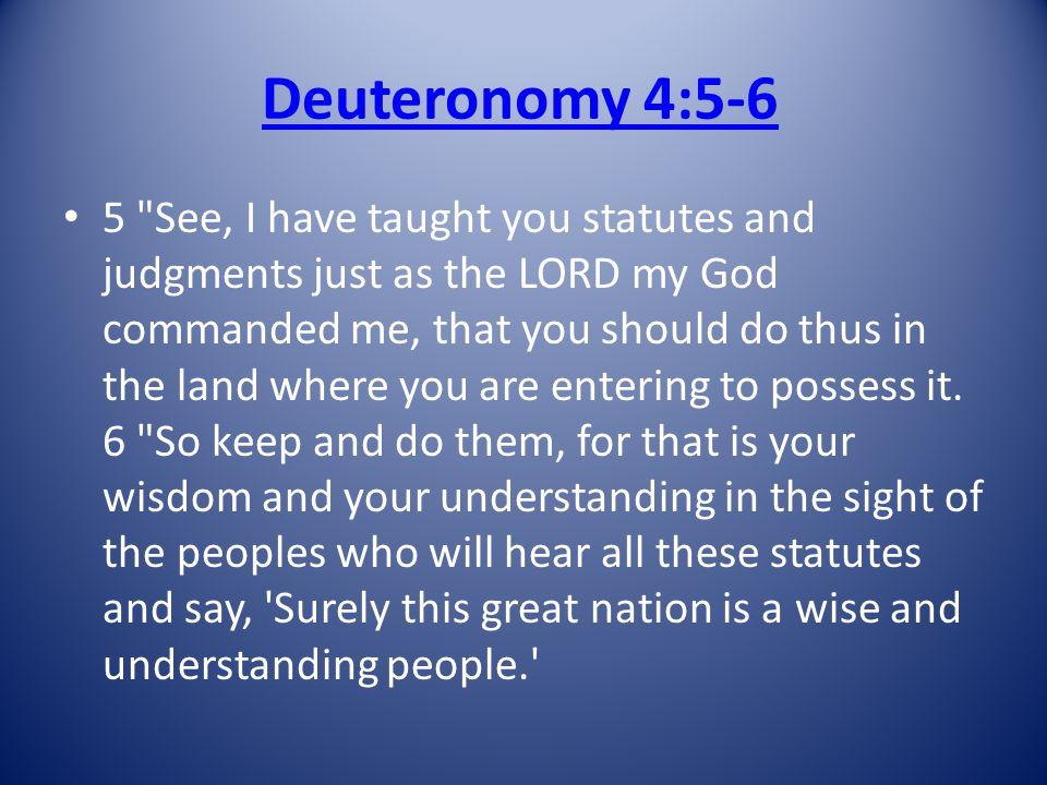 Deuteronomy 4:5-6