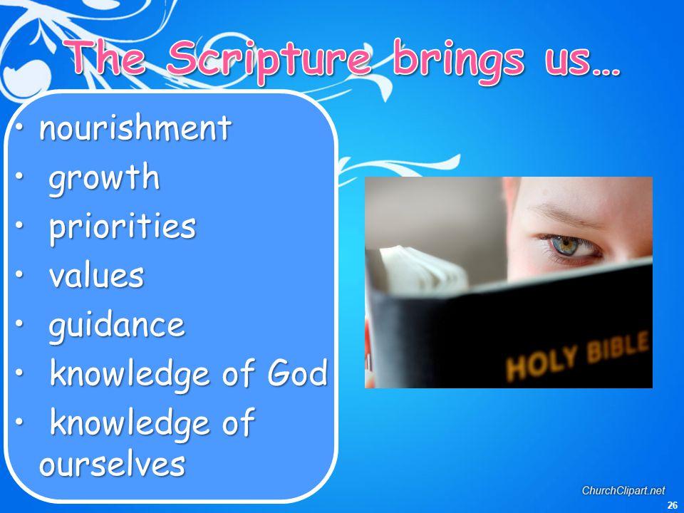 The Scripture brings us…