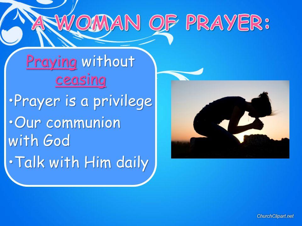 Praying without ceasing