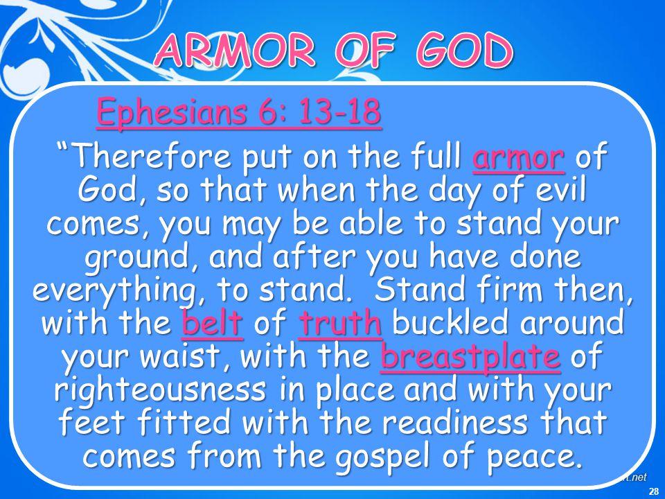 ARMOR OF GOD Ephesians 6: 13-18
