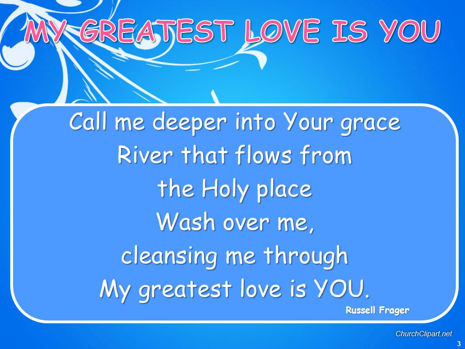 Call me deeper into Your grace
