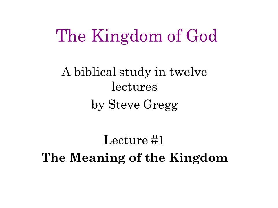 The Meaning of the Kingdom