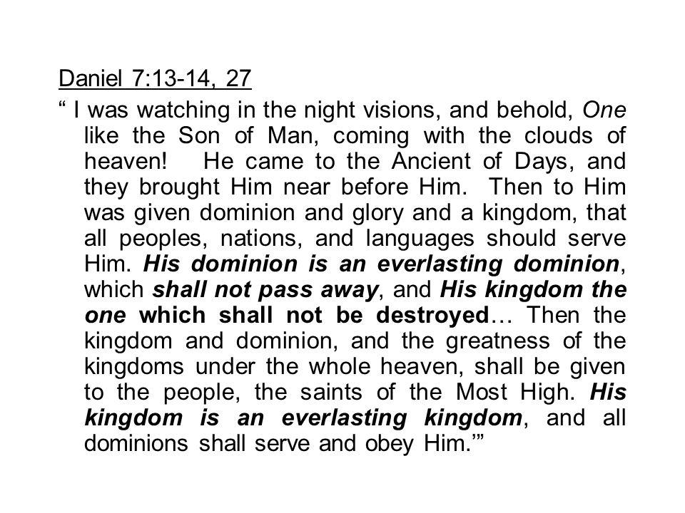 Daniel 7:13-14, 27