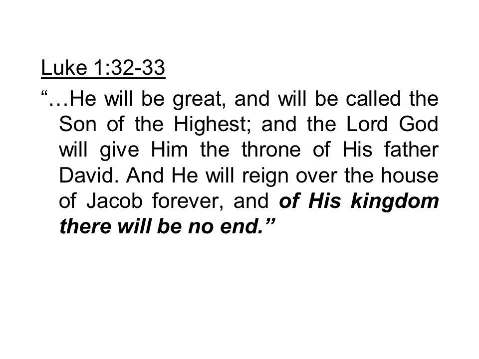 Luke 1:32-33