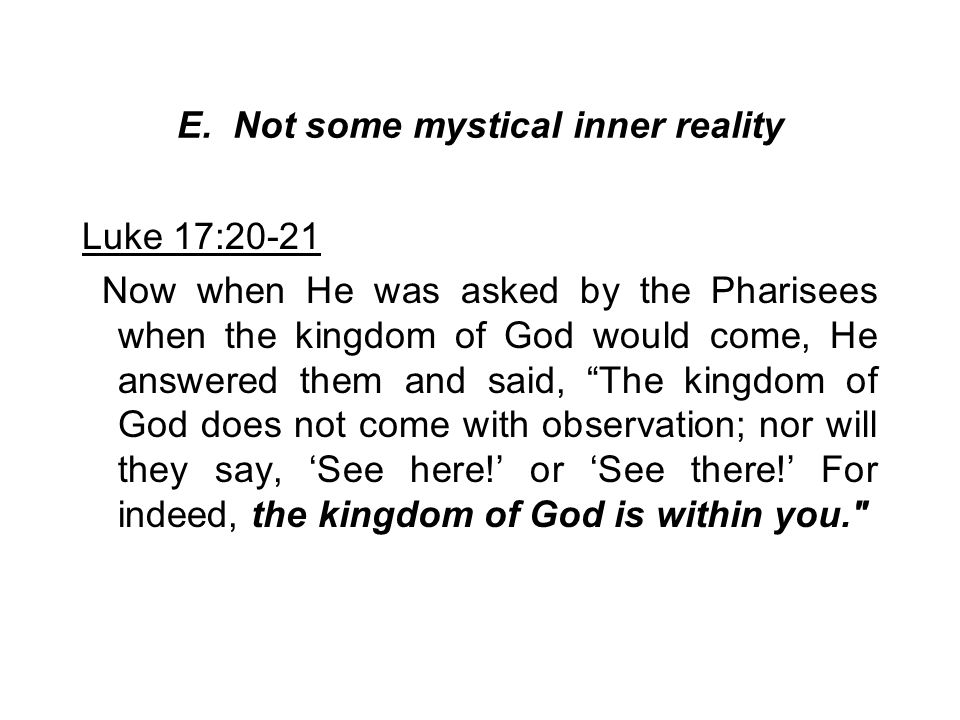 E. Not some mystical inner reality