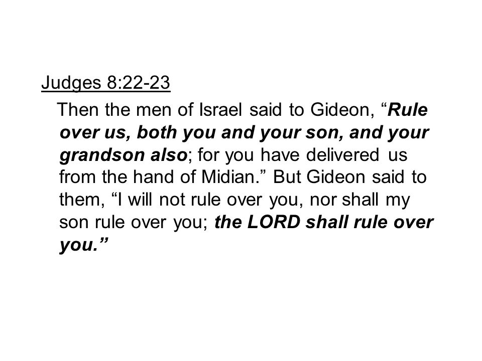 Judges 8:22-23