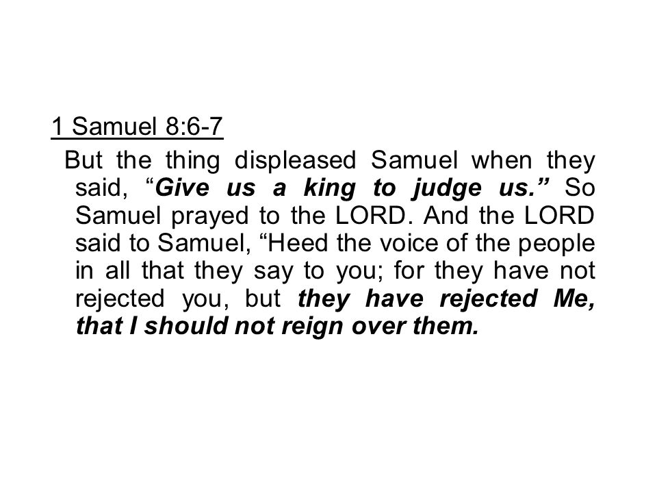 1 Samuel 8:6-7