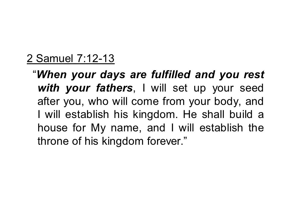 2 Samuel 7:12-13