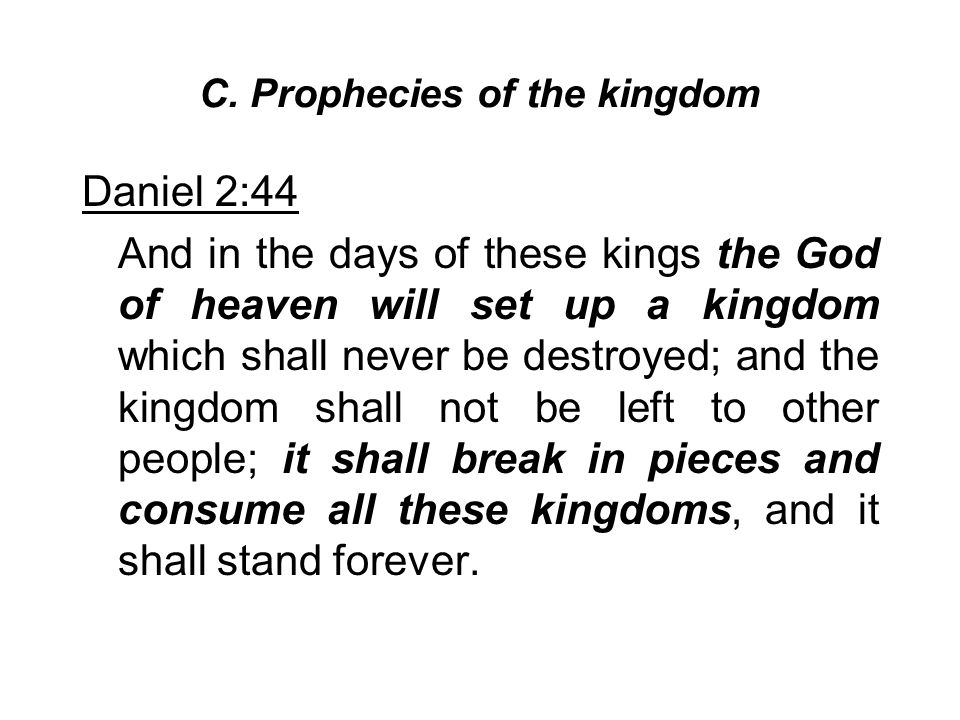 C. Prophecies of the kingdom