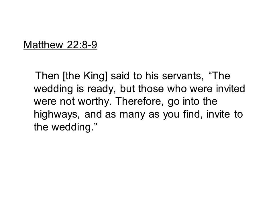 Matthew 22:8-9