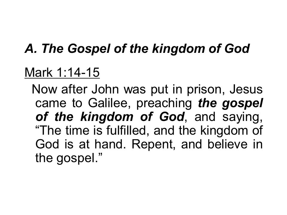 A. The Gospel of the kingdom of God