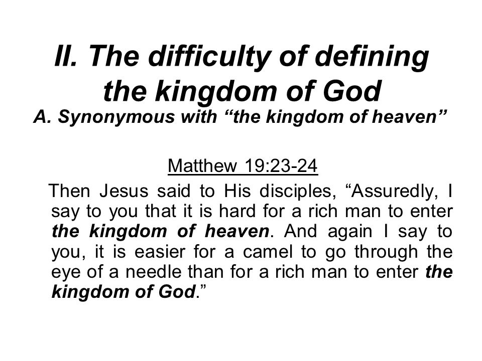 II. The difficulty of defining the kingdom of God