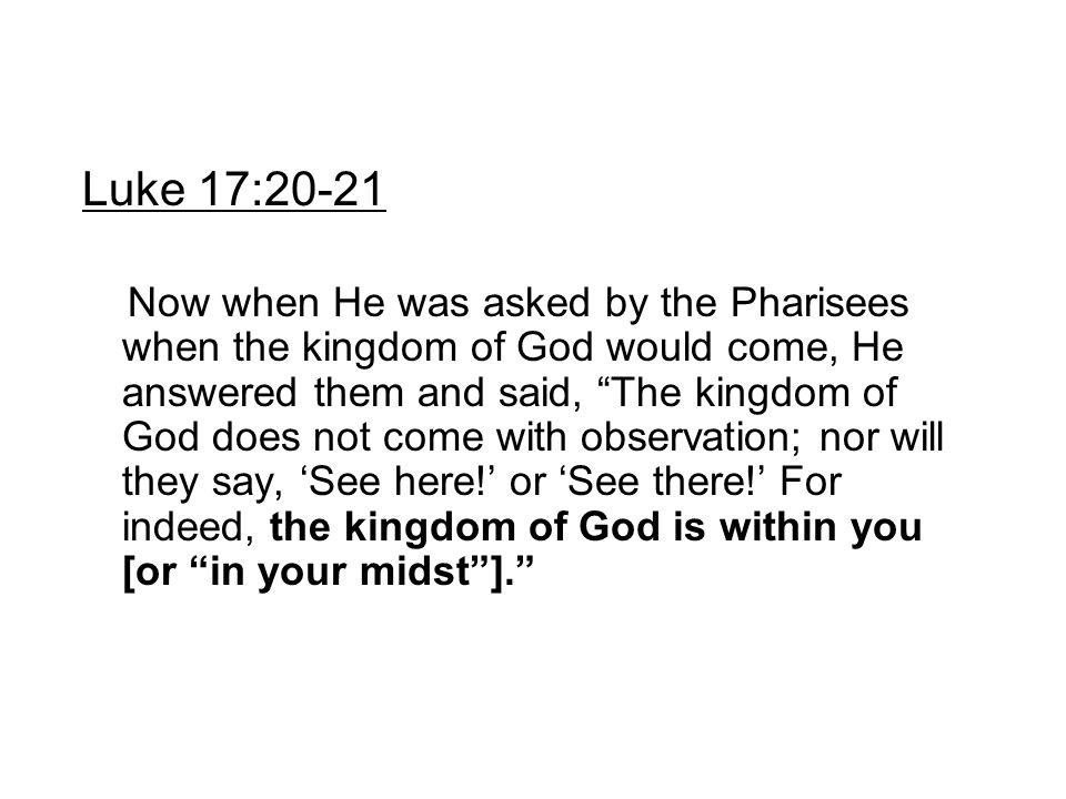 Luke 17:20-21