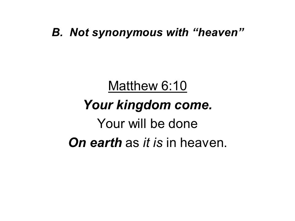B. Not synonymous with heaven