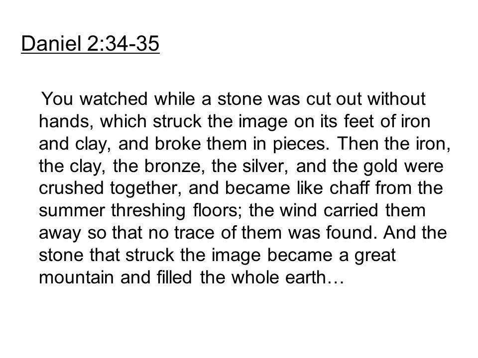 Daniel 2:34-35