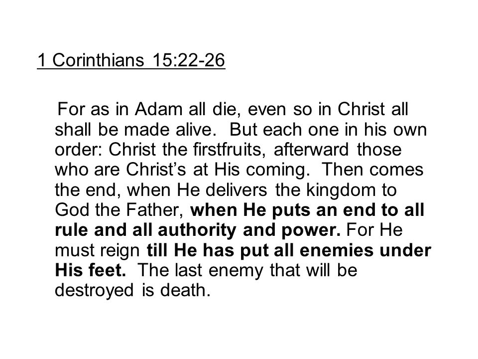 1 Corinthians 15:22-26