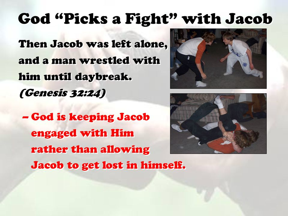 God Picks a Fight with Jacob