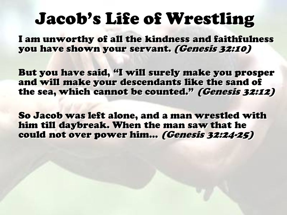 Jacob's Life of Wrestling
