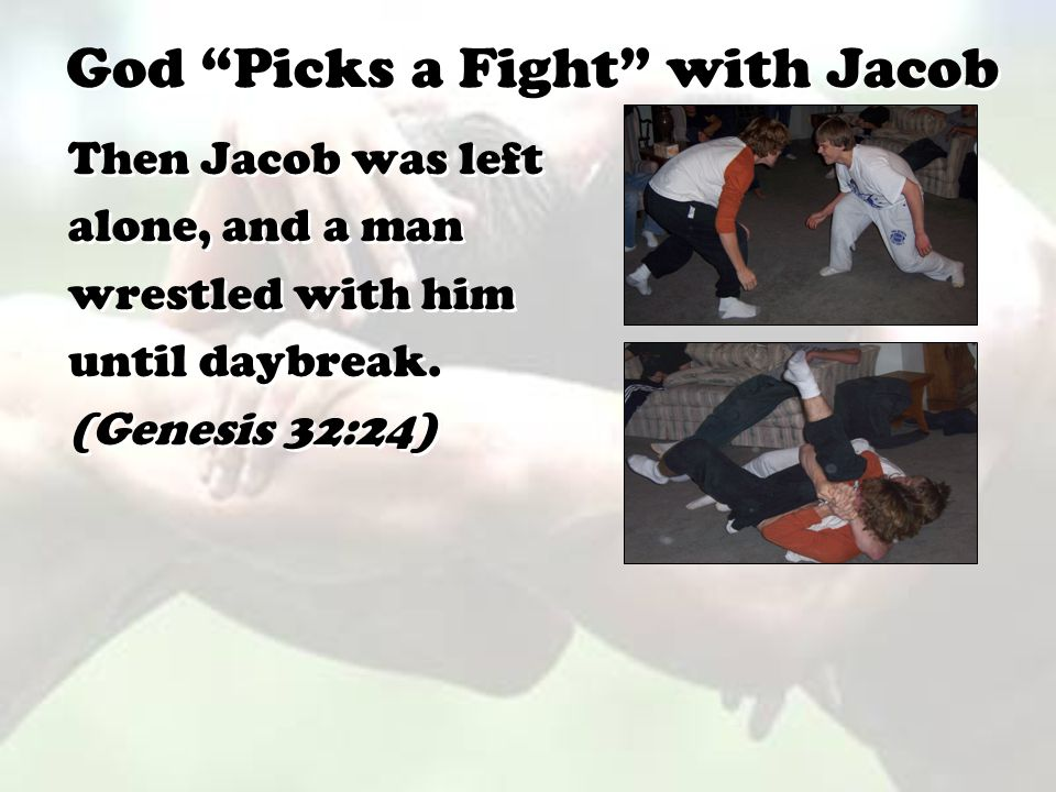 God Picks a Fight with Jacob