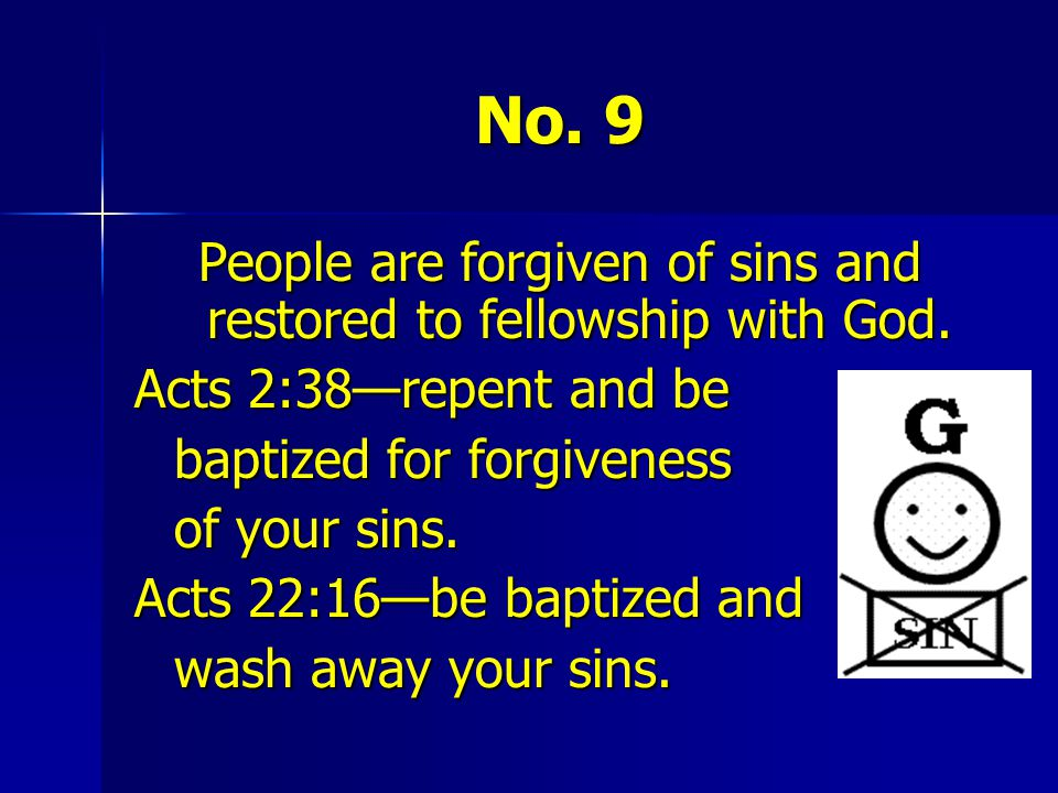 People are forgiven of sins and restored to fellowship with God.