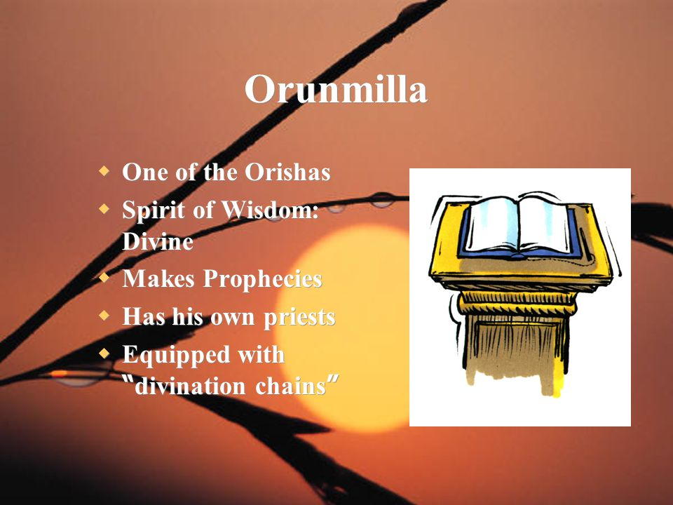 Orunmilla One of the Orishas Spirit of Wisdom: Divine Makes Prophecies