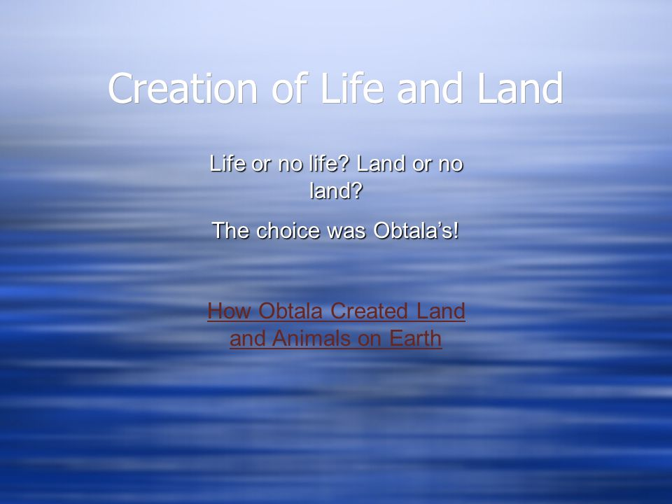 Creation of Life and Land