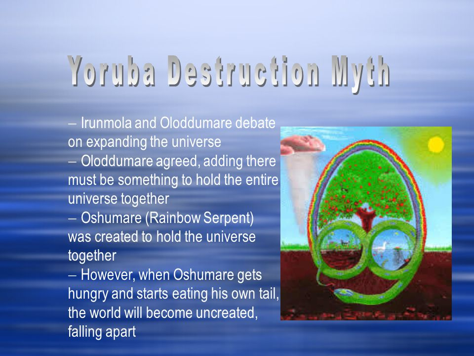 Yoruba Destruction Myth