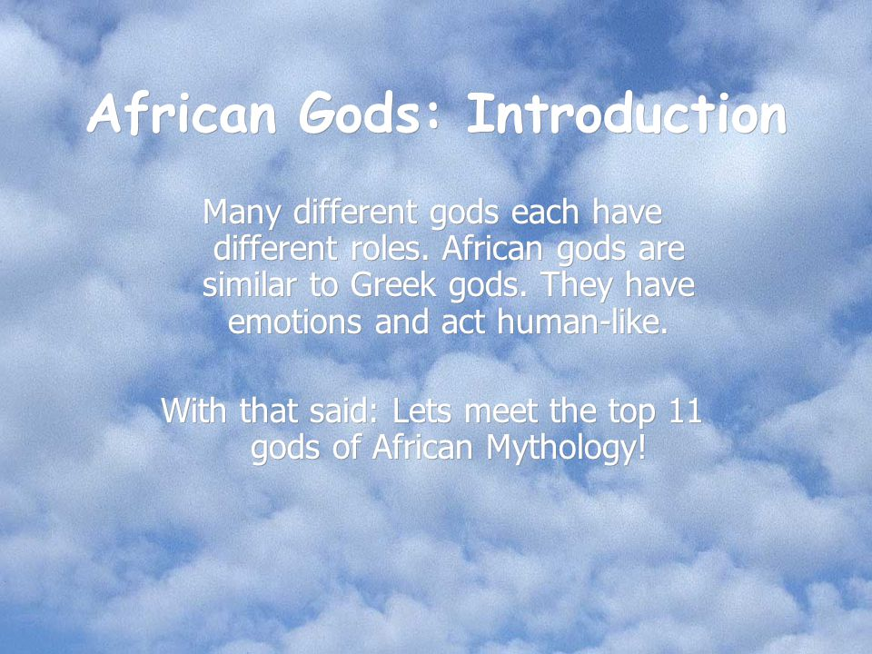African Gods: Introduction
