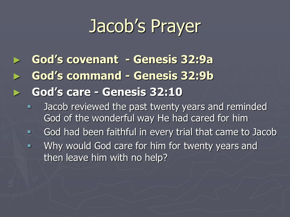 Jacob's Prayer God's covenant - Genesis 32:9a