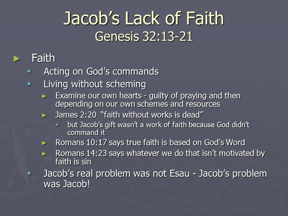Jacob's Lack of Faith Genesis 32:13-21