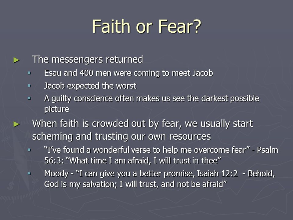 Faith or Fear The messengers returned