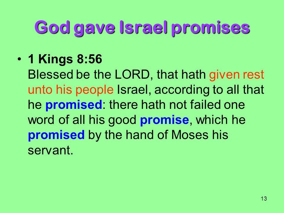 God gave Israel promises