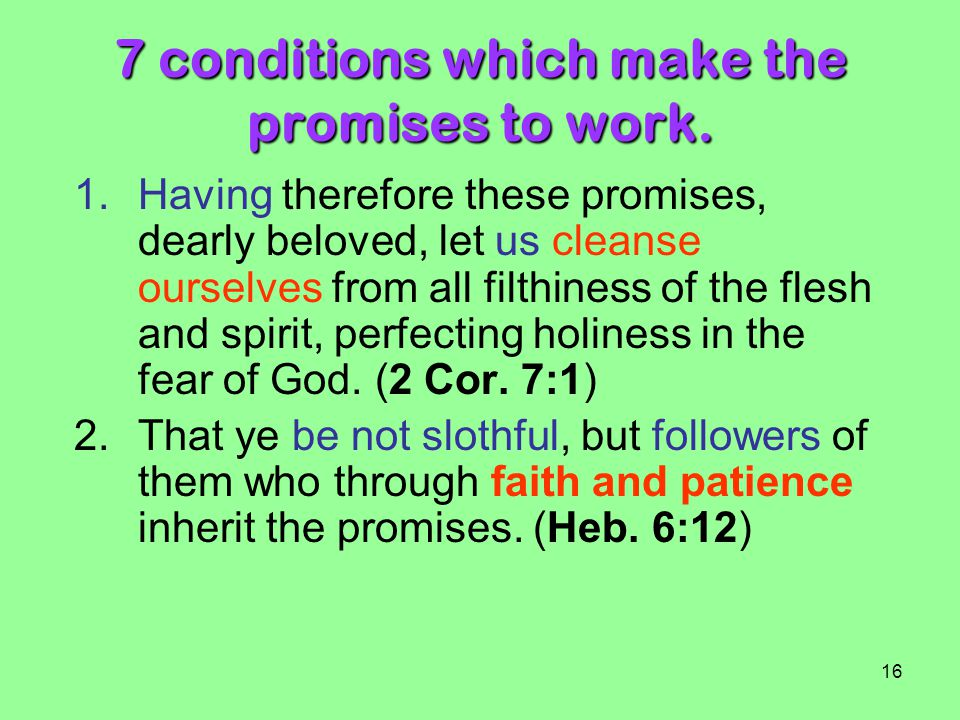 7 conditions which make the promises to work.