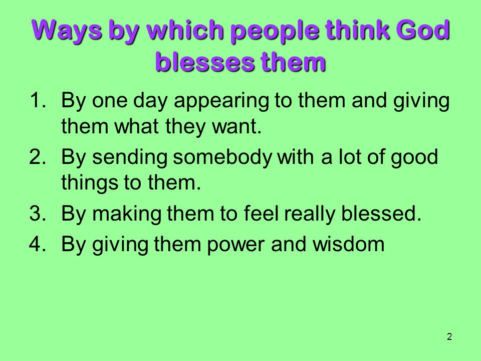 Ways by which people think God blesses them