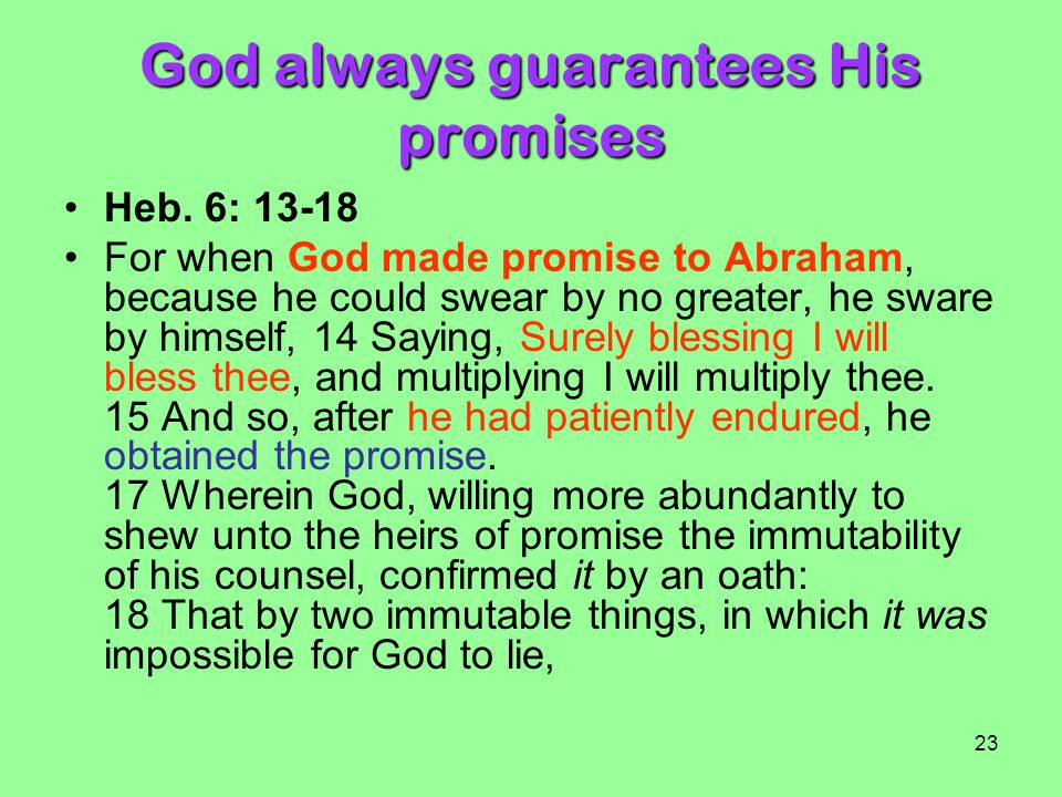 God always guarantees His promises