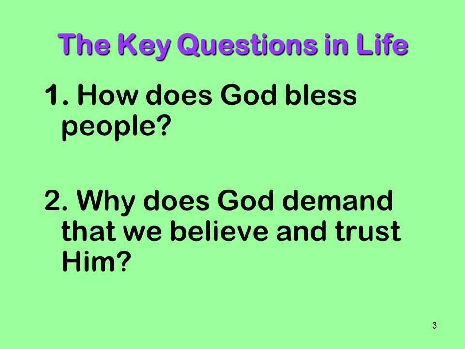 The Key Questions in Life