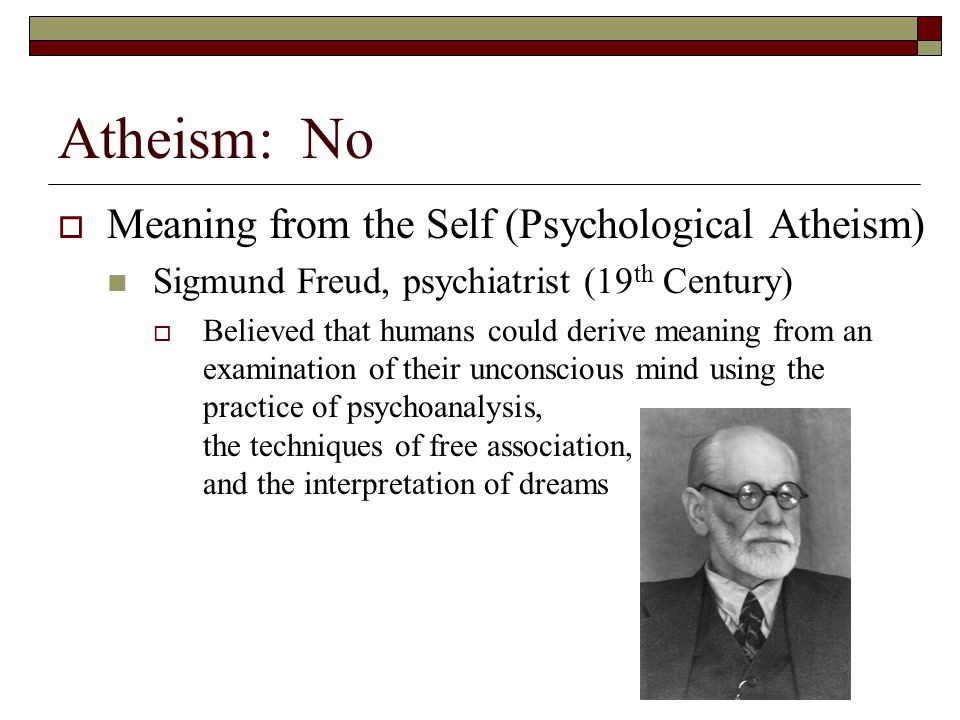 Atheism: No Meaning from the Self (Psychological Atheism)