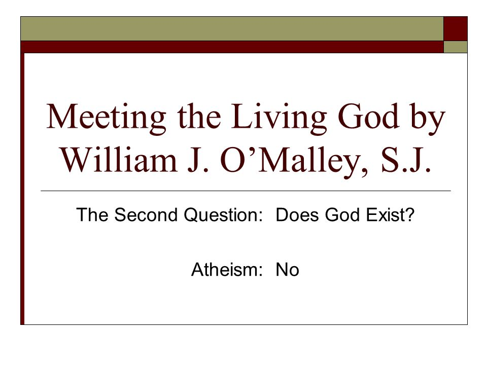 Meeting the Living God by William J. O'Malley, S.J.