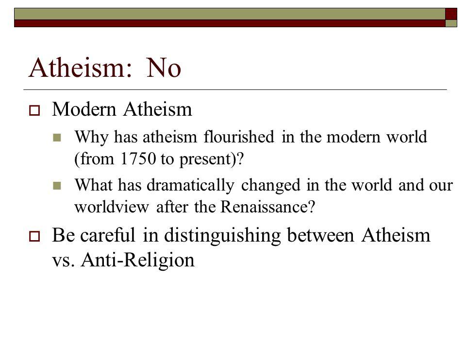 Atheism: No Modern Atheism
