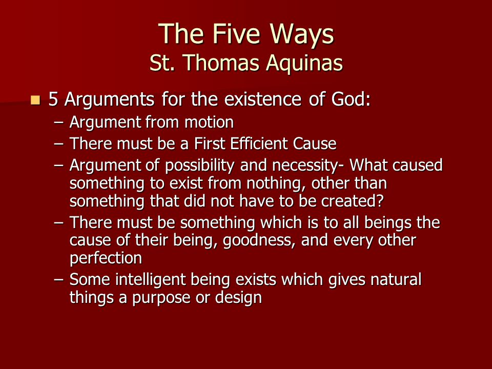 The Five Ways St. Thomas Aquinas