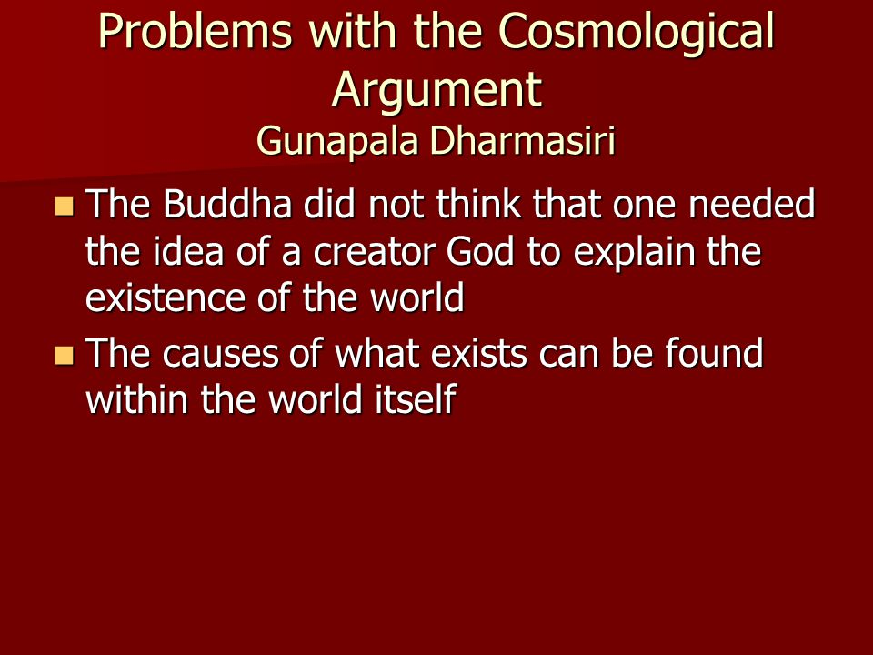 Problems with the Cosmological Argument Gunapala Dharmasiri