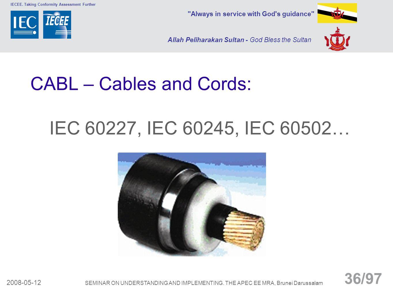 CABL – Cables and Cords: IEC 60227, IEC 60245, IEC 60502…